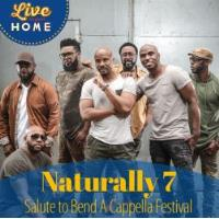 "Naturally 7  ""Salute to Bend A Cappella Festival"""