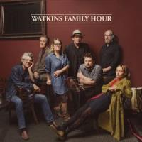 AN EVENING WITH THE WATKINS FAMILY HOUR