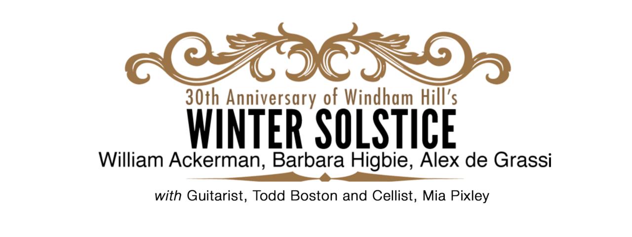 Windham Hill Winter Solstice Anniversary